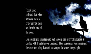 The Crow Quotes Soul and the crow