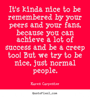 Related to Be Nice Quotes
