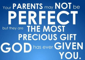 Love your mother and father quotes