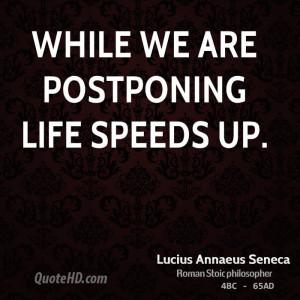 seneca happiness quotes fear quotes unhappiness quotes lucius annaeus ...