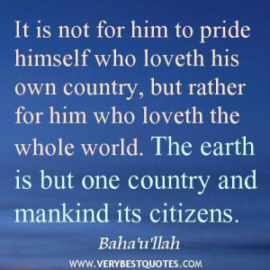 The earth is one country love quotes