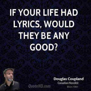 doug-coupland-doug-coupland-if-your-life-had-lyrics-would-they-be-any ...