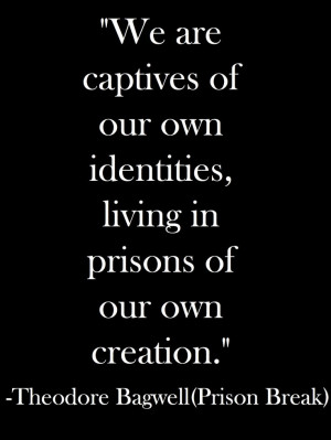 favorite prison break quote