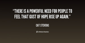 quote-Cat-Stevens-there-is-a-powerful-need-for-people-67885.png