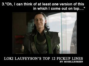 Loki Laufeyson's Top 12 Pickup Lines