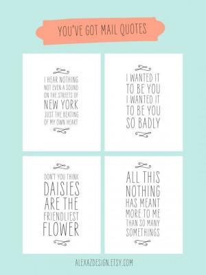 You've Got Mail Quotes - Printable Pacakge - Meg Ryan - 8x10 Prints
