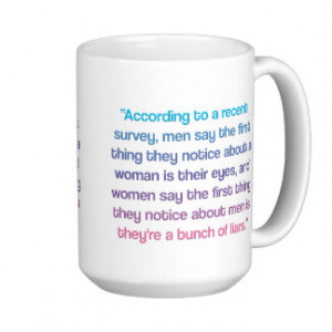 Women Quotes Mugs, Women Quotes Coffee Mugs, Steins & Mug Designs