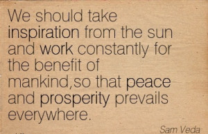 ... benefit-of-mankindso-that-peace-and-prosperity-prevails-everywhere.jpg