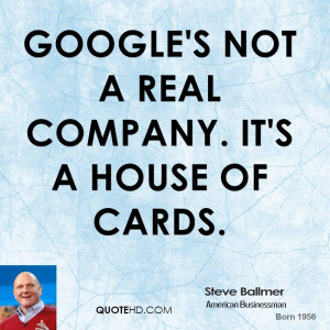 Google's not a real company. It's a house of cards.