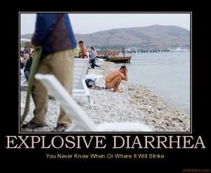 explosive-diarrhea-diarrhea-demotivational-poster-1260027580.jpg