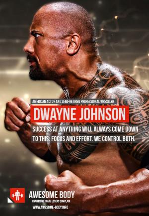 Dwayne Johnson Focus | Focus and Effort We control both | Best Quotes