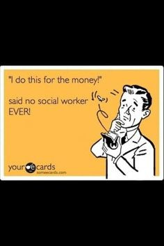 ... , social work ecards, social work quotes, career, job, social worker