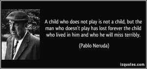 More Pablo Neruda Quotes