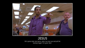 quotes funny meme bowling the big lebowski pointing jesus john ...