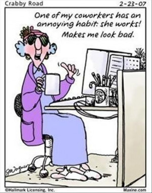 : Funny Pictures, Coworkers, Co Workers, Funny Maxine, Work Quotes ...