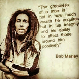 Bob Marley on Greatness