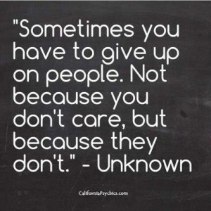 ... up on certain people it s not because we don t care about those people