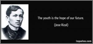 More Jose Rizal Quotes
