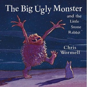 The Big Ugly Monster and the Little Stone Rabbit, by Chris Wormell ...