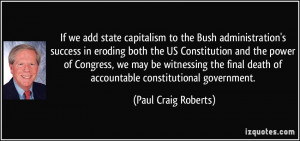 If we add state capitalism to the Bush administration's success in ...