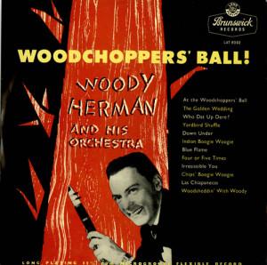 Woody Herman Woodchopper's Ball UK LP RECORD LAT8092