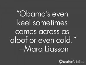 mara liasson quotes obama s even keel sometimes comes across as aloof ...