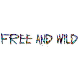 Free and Wild Quote || By Jay-to-the-Kay