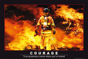 Motivational - Poster - Courage Firefighter