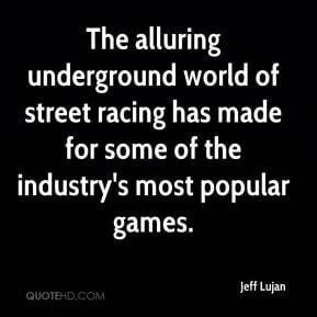 Street Racing Quotes
