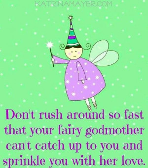 Godmother quotes, cute, best, sayings, fairy