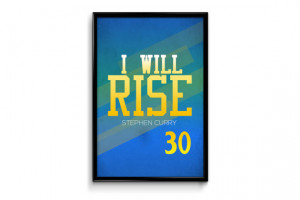 Stephen Curry Golden State Warriors 30 Inspirational Rise Quote Poster ...