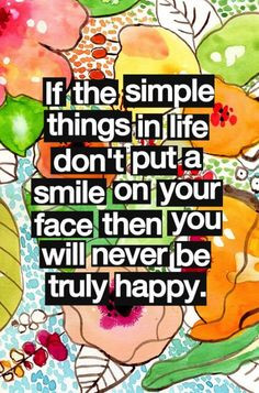 ... change quotes about being happy life is happy simple things quotes