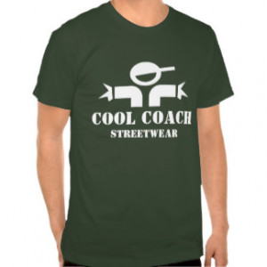 Funny t-shirt with humorous quote for coaches