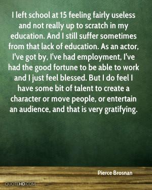 Pierce Brosnan Quotes