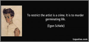 More Egon Schiele Quotes