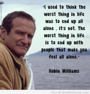 ... that make you feel all alone 7 Popular Quotes that make you think