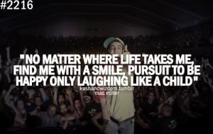 Tumblr Quotes Happy Smile Rapper, mac miller, quotes,