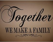 Family Get Together Quotes http://www.etsy.com/listing/47508195/vinyl ...