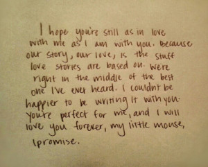 My favorite thing he said to me in the letters.