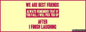 ... Go Back > Gallery For > Funny Best Friend Quotes For Facebook Cover
