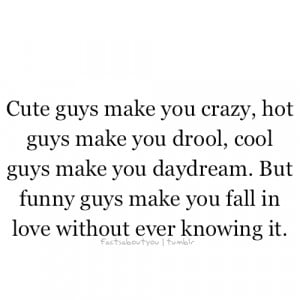 Cute guys make u crazy ~ Best Love Quote