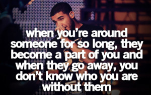 Drake Quotes About Boyfriends Drake quotes