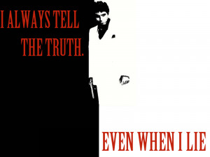 Scarface Quotes Wallpaper...