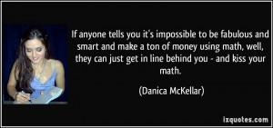 Danica Mckellar Quotes - Brainyquote - Famous Quot