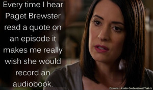 Paget Brewster's Quotes