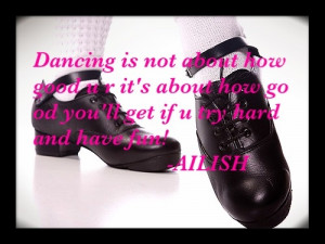 Irish dance quote I made myself