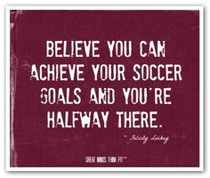 Soccer #believe #poster with a #quote for #motivation . More