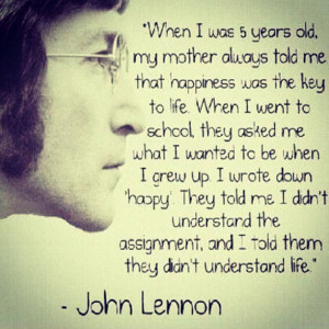 john lennon happy for life quote A Travel Philosophy; What are you ...