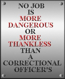 Quotes About Correctional Officers | ... correctional officer employed ...