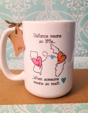 ... to STATE Long Distance Mug - 2 States - 2 Names - Color and Quote